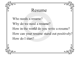 Need To Do A Resume Do I Need A Resume Magdalene Project Org