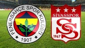 Fenerbahçe-Sivas maçı ne zaman? Fenerbahçe-Sivas saat kaçta, hangi kanalda?  - Haberler