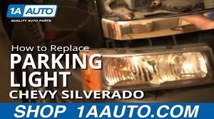 2006 Silverado Parking Light Bulb How To Replace Parking Light 03 06 Chevy Silverado 1500