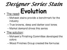 Mohawk Designer Series Stain Ppt Designer Series Stains Powerpoint Presentation Free