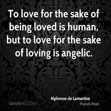 Quotes About Being Loved Magnificent Alphonse De Lamartine Love Quotes QuoteHD