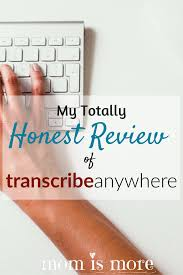 my totally honest review of transcribe anywhere transcription ever consider a career in transcription take a peek at my review of transcribe anywhere