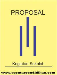 Penutup proposal kegiatan ramadhan ini kami buat dengan harapan pihak yang berwenang turut berpartisipasi dalam kegiatan ini. Contoh Dan Cara Membuat Proposal Kegiatan Masterpendidikan Com