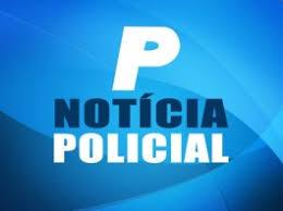 Resultado de imagem para NOTICIA POLICIAL