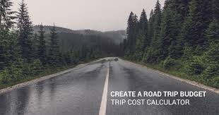 vacation expense calculator create a budget for your road trip