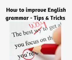 Grammar Tips How To Improve English Grammar Tips Tricks