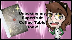 unboxing my superfruit coffee table book