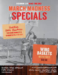 March Madness Flyer March Madness Specials Dogfish Head Alehouse