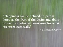 Happiness Quote Amazing Happiness And Delayed Gratification