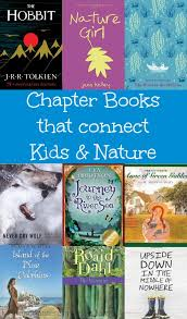 a fabulous collection of chapter books that connect children and nature booksforkids chapterbooks