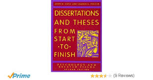 dissertations and theses from start to finish psychology and  dissertations and theses from start to finish psychology and related fields cone 9781591473626 books ca