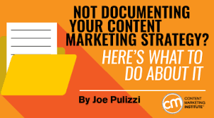 Content Marketing Strategy Not Documenting Your Content Marketing Strategy Heres What