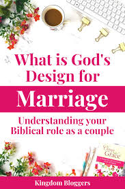 Why Did God Design Marriage Gods Design For Marriage A Life Of Obedience And Love