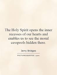 Quotes About The Holy Spirit Mesmerizing Quotes About The Holy Spirit Entrancing The Holy Spirit Opens The