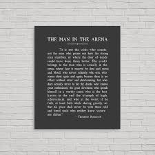 The Man In The Arena Metal Print Theodore Roosevelt Quote Theodore Roosevelt Speech Theodore Roosevelt Metal Print Metal Sign