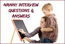 Interview Question What Do You Do For Fun Nanny Interview Questions And Answers