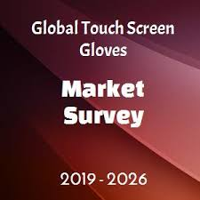 Global Touch Screen Gloves Market 2019 Increasing Business
