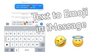 emoji text convert text to emoji in messages in ios 10 on iphone and ipad youtube