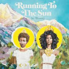 St. Beauty - Running to the Sun - Reviews - Album of The Year