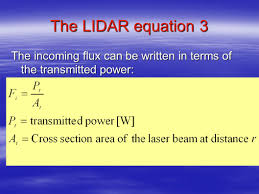 5 the lidar equation 3 the incoming flux can be written in terms of the transmitted power