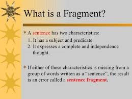 Sentence Fragments Sentences Fragments