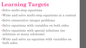 variables on both sides learning targets solve multi step equations