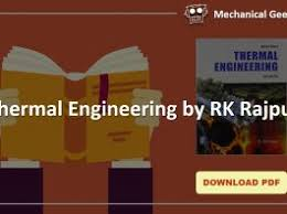 Thermal Engineering by RK Rajput pdf download | Mechanical Geek