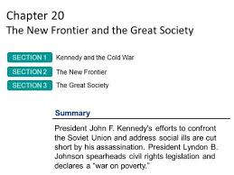 The New Frontier And The Great Society Ppt Download