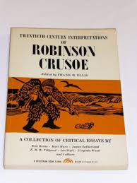 robinson crusoe essays robinson crusoe friday essays