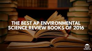 ap environmental science essay prompts essay best ap environmental science review books of 2016 albert io