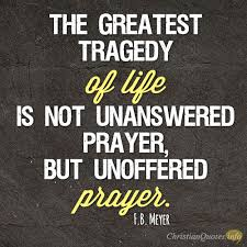 Greatest Christian Quotes Best of 24 Tragedies Of Prayerlessness ChristianQuotes