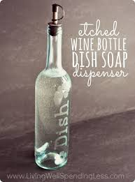diy an etched wine bottle dish soap dispenser