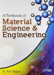 A Textbook of Material Science & Engineering by R.K.Rajput: S.K. ...