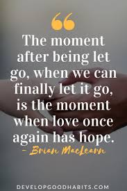 Quotes About Moving On And Letting Go Fascinating Letting Go Quotes 48 Quotes About Letting Go And Moving On