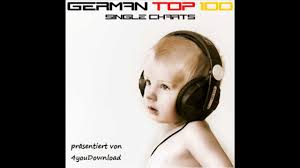 Charts Top 100 Germany Germany Top 100 Single Charts 17 05 10 Download