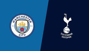 Manchester City vs Tottenham starting line-ups