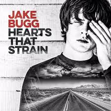 Jake Bugg Hearts That Strain Albums Crownnote