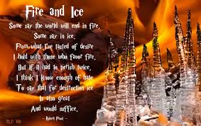 quotes about fire and ice quotes