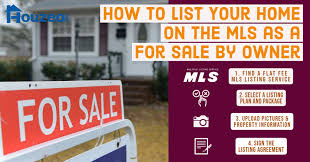 Home For Sale Owner H Ow To List On Mls By Owner In 2020 With Video Houzeo Blog