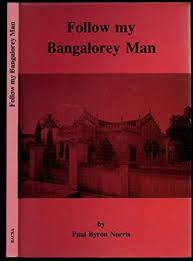 byron norris paul - follow my bangalorey man - AbeBooks