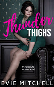 Thunder Thighs - Evie Mitchell