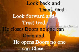 Thanking God Quotes Extraordinary Look Back And Thank God Look Forward And Trust God Wisdom Quotes