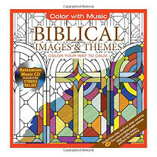 coloring book biblical images themes stress relieving designs includes bonus relaxation cd color with color your way to calm