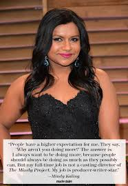 The Best Mindy Kaling Quotes From SXSW via Relatably.com