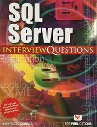 sql server interview questions by shivprasad koirala bpb sql server interview questions