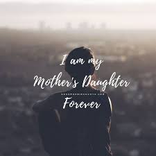 Love My Daughter Quotes Classy 48 Short And Inspiring Mother Daughter Quotes
