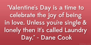 Being Single On Valentines Day Quotes