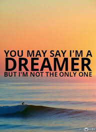 I'm Only Say Lennon Random Quotes The Not John Life A Quotes May - Dream One You Dreamer But Sayings