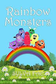 Amazon.com: <b>Rainbow Monsters</b>: Meet The <b>Rainbow Monsters</b> eBook