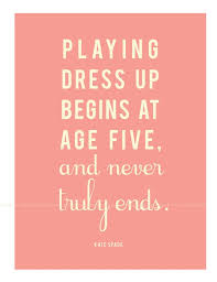 Kate Spade Quotes Adorable Kate Spade Quote Print For Closet On We Heart It